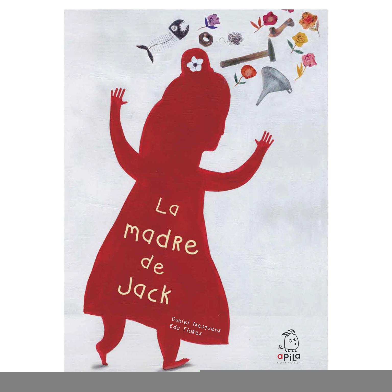 La madre de Jack, un cuento para trabajar la muerte con niños