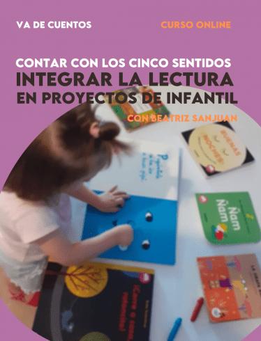 INTEGRAR LA LECTURA EN PROYECTOS EN LA ETAPA INFANTIL