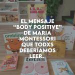 mensaje body positive Montessori